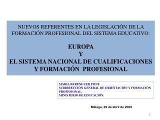 Málaga, 29 de abril de 2009