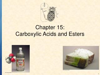 Chapter 15: Carboxylic Acids and Esters