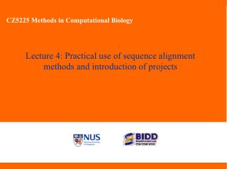 Lecture 4: Practical use of sequence alignment methods and introduction of projects