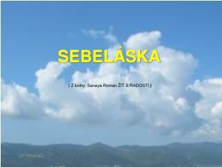 SEBELÁSKA
