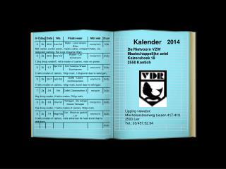 Clubinfo Voorzitter: Hellemans  Rudy Adres: Keizershoek 18  2550  Kontich Tel.: 03/457.52.94
