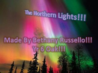 The Northern Lights!!!