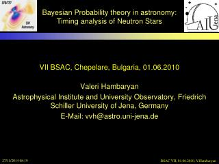 Bayesian Probability theory in astronomy: Timing analysis of Neutron Stars
