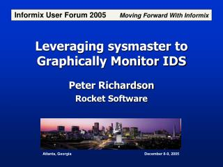 Leveraging sysmaster to Graphically Monitor IDS