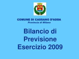 Bilancio di Previsione Esercizio 2009
