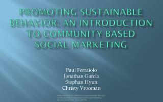 Promoting Sustainable behavior: An Introduction to Community-Based Social Marketing