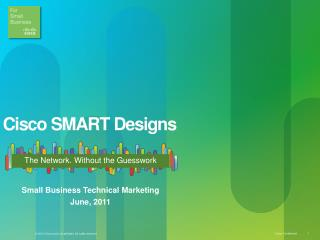 Cisco SMART Designs