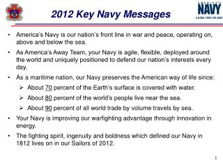 America's Navy is our nation's front line in war and peace, operating on, above and below the sea.