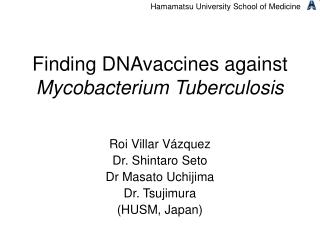 Finding DNAvaccines against  Mycobacterium Tuberculosis