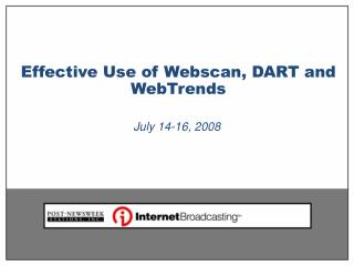 Effective Use of Webscan, DART and WebTrends