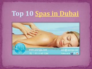 Top 10 Spas in Dubai