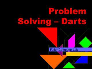 Problem  Solving – Darts