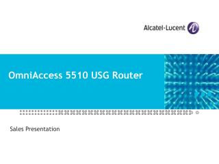 OmniAccess 5510 USG Router