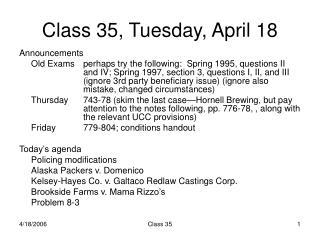 Class 35, Tuesday, April 18