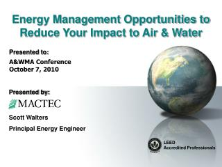 Energy Management Opportunities to Reduce Your Impact to Air & Water