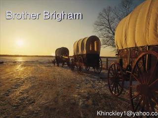 Brother Brigham