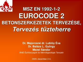 MSZ EN 1992-1-2 EUROCODE 2  BETONSZERKEZETEK TERVEZÉSE, Tervezés tűzteherre