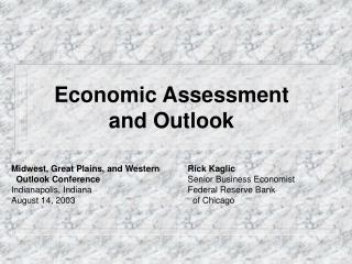 Economic Assessment and Outlook
