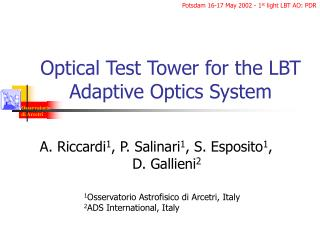 Optical Test Tower for the LBT Adaptive Optics System