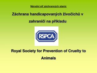 Royal Society for Prevention of Cruelty to Animals