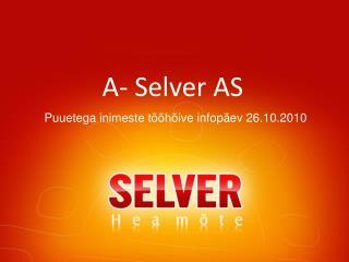 A- Selver AS