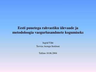Eesti puuetega rahvastiku ülevaade ja metodoloogia vaegurlusandmete kogumiseks