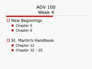 ADV 100 Week 4