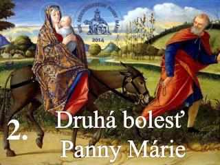 Druhá bolesť  Panny Márie