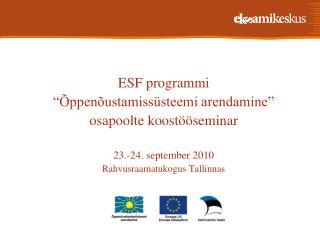 """ESF programmi  """"Õppenõustamissüsteemi arendamine""""  osapoolte koostööseminar"""