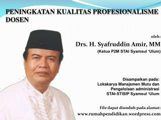 oleh: Drs. H. Syafruddin Amir, MM (Ketua P2M STAI Syamsul 'Ulum)