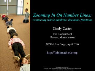 Zooming In On Number Lines: connecting whole numbers, decimals, fractions