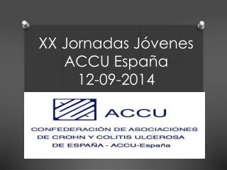 XX Jornadas Jóvenes ACCU España  12-09-2014