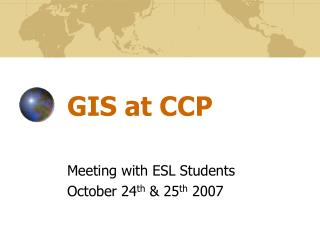GIS at CCP