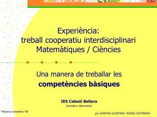 Experiència: treball cooperatiu interdisciplinari Matemàtiques / Ciències