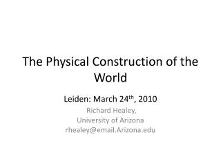 The Physical Construction of the World