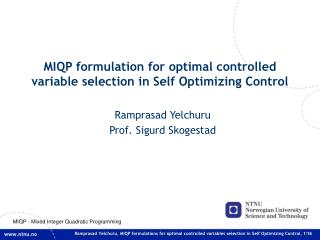 MIQP formulation for optimal controlled variable selection in Self Optimizing Control