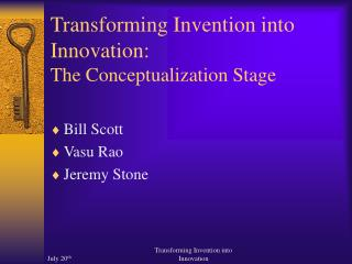 Transforming Invention into Innovation: The Conceptualization Stage