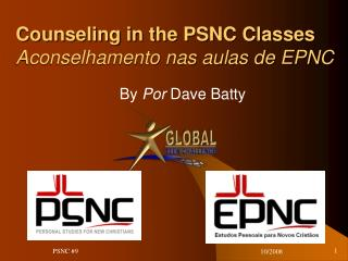 Counseling in the PSNC Classes  Aconselhamento nas aulas de EPNC