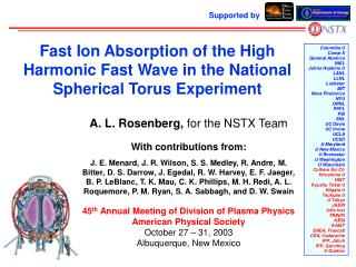 A. L. Rosenberg,  for the NSTX Team With contributions from: