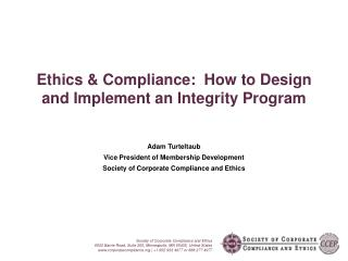 Ethics  Compliance:  How to Design and Implement an Integrity Program