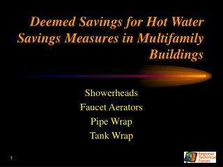 Deemed Savings for Hot Water Savings Measures in Multifamily Buildings