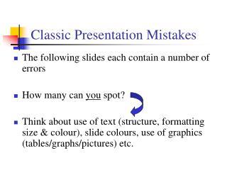 Classic Presentation Mistakes