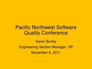 Pacific Northwest Software Quality Conference