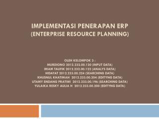 IMPLEMENTASI PENERAPAN ERP (ENTERPRISE RESOURCE PLANNING)