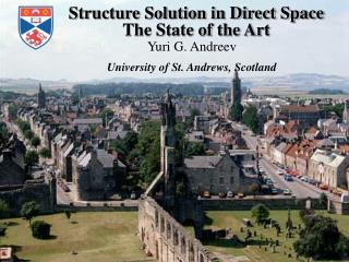 Structure Solution in Direct Space The State of the Art