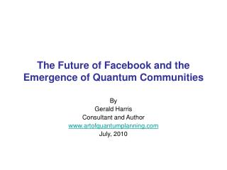 The Future of Facebook and the Emergence of Quantum Communities