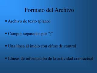 Formato del Archivo