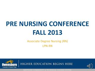 Pre Nursing Conference Fall 2013