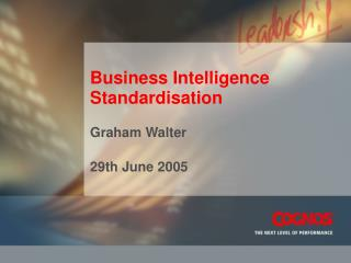 Business Intelligence Standardisation