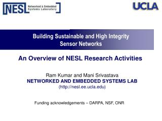 Building Sustainable and High Integrity Sensor Networks